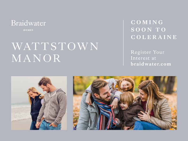 WATTSTOWN MANOR - COMING SOON TO COLERAINE!